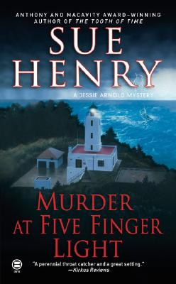 Murder at Five Finger Light: A Jessie Arnold Mystery - Henry, Sue