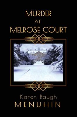 Murder at Melrose Court: A Country House Christmas Murder - Menuhin, Karen