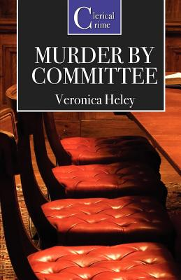 Murder by Committee - Heley, Veronica