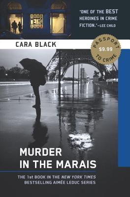 Murder in the Marais: An Aimee Leduc Investigation, Vol. 1 - Black, Cara