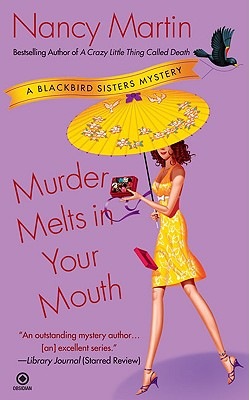 Murder Melts in Your Mouth - Martin, Nancy