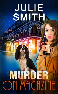 Murder on Magazine: A Skip Langdon Mystery - Smith, Julie