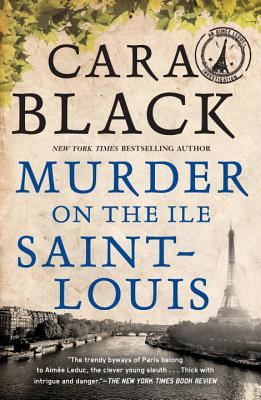 Murder on the Ile Saint-Louis - Black, Cara