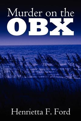 Murder on the OBX - Ford, Henrietta F