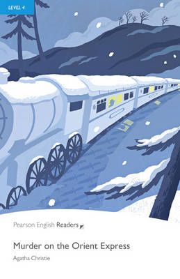 Murder on the Orient Express and MP3 Pack: Level 4 - Christie, Agatha