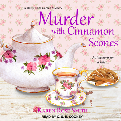 Murder with Cinnamon Scones - Smith, Karen Rose, and Cooney, C S E (Narrator)