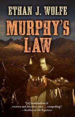 Murphys Law - Wolfe, Ethan J