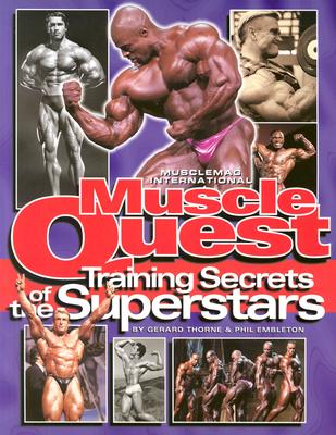 Muscle Quest: Training Secrets of the Superstars - Thorne, Gerard, and Embleton, Phil, and Kennedy, Robert (Foreword by)