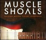 Muscle Shoals [Original Motion Picture Soundtrack]