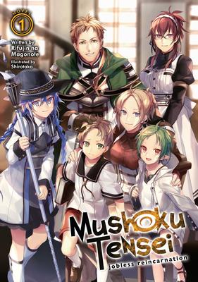 Mushoku Tensei: Jobless Reincarnation (Light Novel) Vol. 1 - Magonote, Rifujin Na