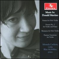 Music by Donald Martino - Blair McMillen (piano); Miranda Cuckson (violin)