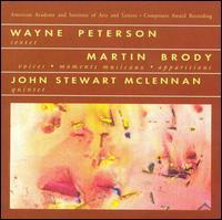 Music by Wayne Peterson, Martin Brody, John Stewart McLennan - Amnon Levy (violin); Andrés Díaz (cello); Burton Fine (viola); Charles Fisk (piano); David Evans (piano);...