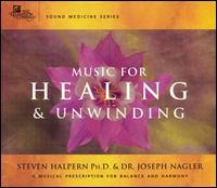 Music for Healing & Unwinding - Steven Halpern/Joseph Nagler