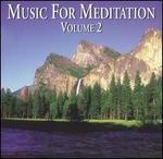 Music for Meditation, Vol. 2