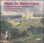 Music for Men's Voices