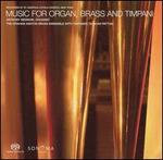 Music for Organ, Brass and Timpani [Hybrid SACD]