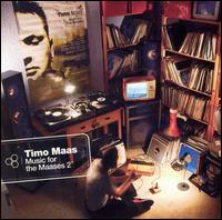 Music for the Maases, Vol. 2 - Timo Maas