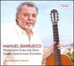 Music from Cuba & Spain; Sierra: Sonata para Guitarra