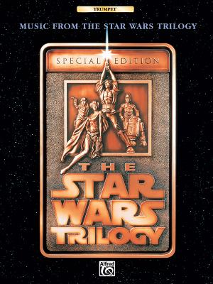 Music from the Star Wars Trilogy Special Edition: Trumpet - Williams, John (Composer), and Esposito, Tony (Editor)