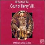 Music from the Time of Henry VIII