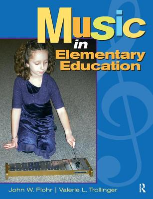 Music in Elementary Education - Flohr, John