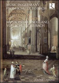 Music in Germany from Schütz to Bach - Agnès Mellon (soprano); Akademia Ensemble; Andrea de Carlo (bass gamba); Andreas Scholl (counter tenor);...