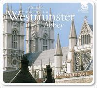 Music & Musicians at Westminster Abbey - Collegium Vocale; David Thomas (bass); Donna Deam (soprano); Drew Minter (counter tenor); Fretwork; John Potter (tenor);...