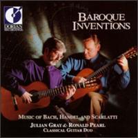 Music Of Bach, Handel & Scarlatti - Julian Gray (guitar); Ronald Pearl (guitar)
