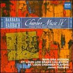 Music of Barbara Harbach: Chamber Music IV, Vol. 8