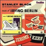 Music of Irving Berlin and Jerome Kern