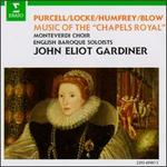 "Music of the ""Chapels Royal"" of England"