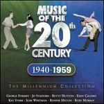 Music of the Twentieth Century 1940-1959