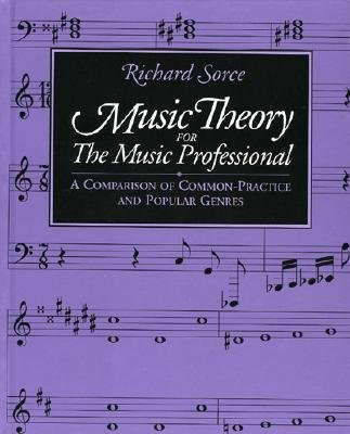 Music Theory for the Music Professional - Sorce, Richard