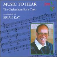 Music To Hear - Brian Kay (conductor)
