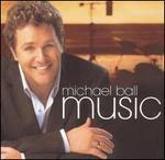 Music - Michael Ball