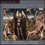 Musica Baltica, Vol. 1: Baroque Cantatas from Gdansk