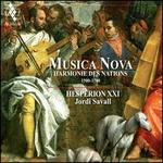 Musica Nova: Harmonie des Nations, 1500-1700