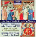 Musica per San Zanobi nella Firenze del '300: Music and Liturgy in 14th-century Florence