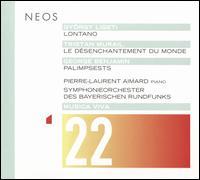 Musica Viva 22: György Ligeti, Tristan Murail, George Benjamin - Pierre-Laurent Aimard (piano); Bavarian Radio Symphony Orchestra; George Benjamin (conductor)