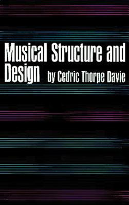 Musical Structure and Design - Davie, Cedric T