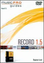 Musicpro Guides: Record 1.5 - Beginner Level