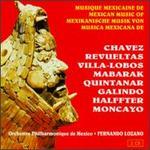Musique Mexicaine de Chavez, Revueltas, Villa-Lobos...