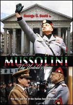 Mussolini: The Untold Story - William A. Graham