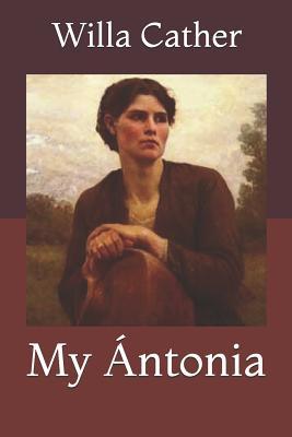 My Ántonia - Cather, Willa