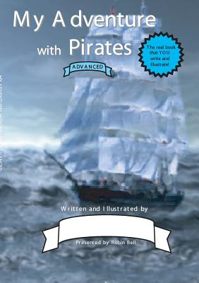 My Adventure with Pirates (Advanced) - Bell, Robin