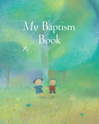 My Baptism Book - Large Format - Piper, Sophie, and Kolanovic, Dubravka (Illustrator)