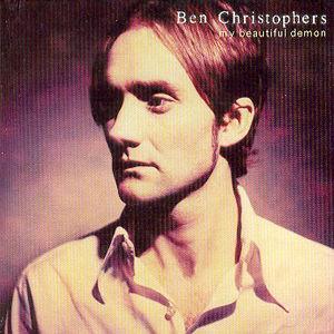My Beautiful Demon - Ben Christophers