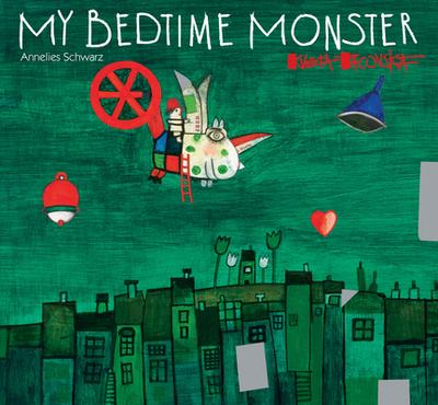 My Bedtime Monster - Schwarz, Annelies