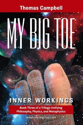 My Big Toe: Inner Workings (My Big Toe) - Campbell, Thomas