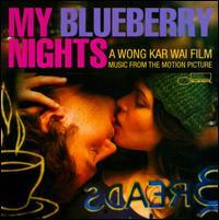 My Blueberry Nights - Original Soundtrack